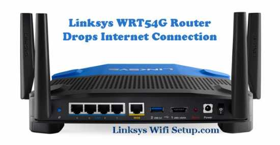 Linksys wrt54g router drops Internet Connection
