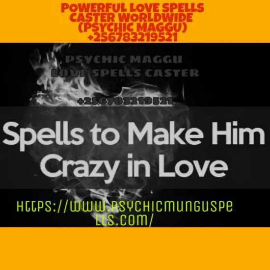 +256783219521_SPELLS TO MAKE HIM LOVE YOU MORE_USA