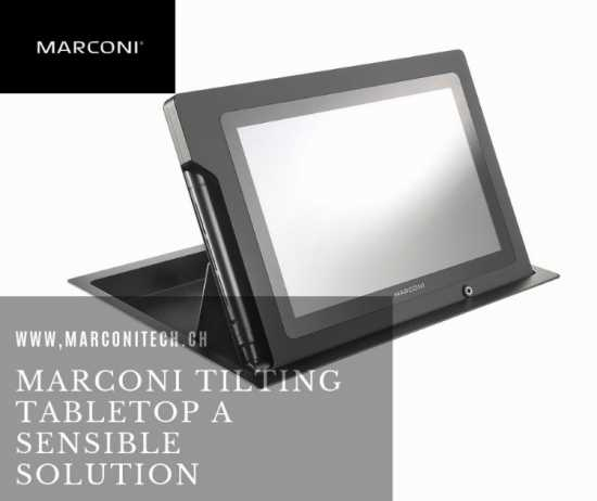 Marconi Tilting Tabletop A Sensible Solution