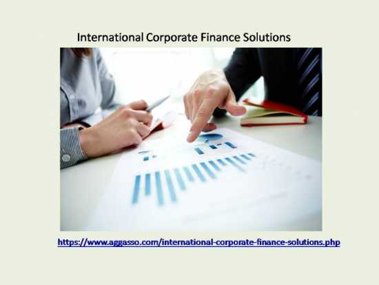 International Corporate Finance Solutions For A Ne