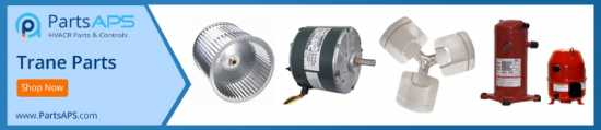 Trane Parts | HVAC Parts and Accessories