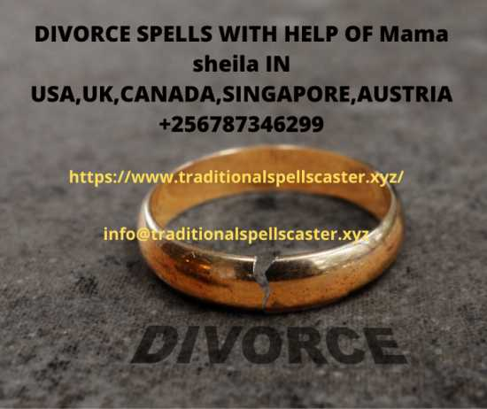 DIVORCE SPELLS WITH HELP OF Mama sheila IN USA,UK