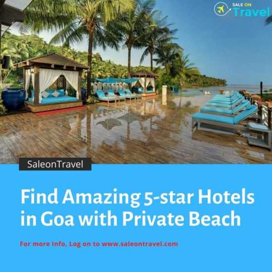 Find Amazing 5-star hotels in Goa with Beach