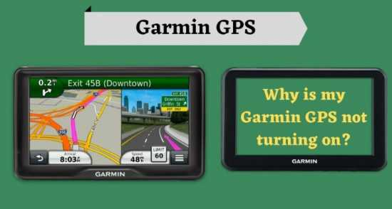 Why is my Garmin GPS not turning on?